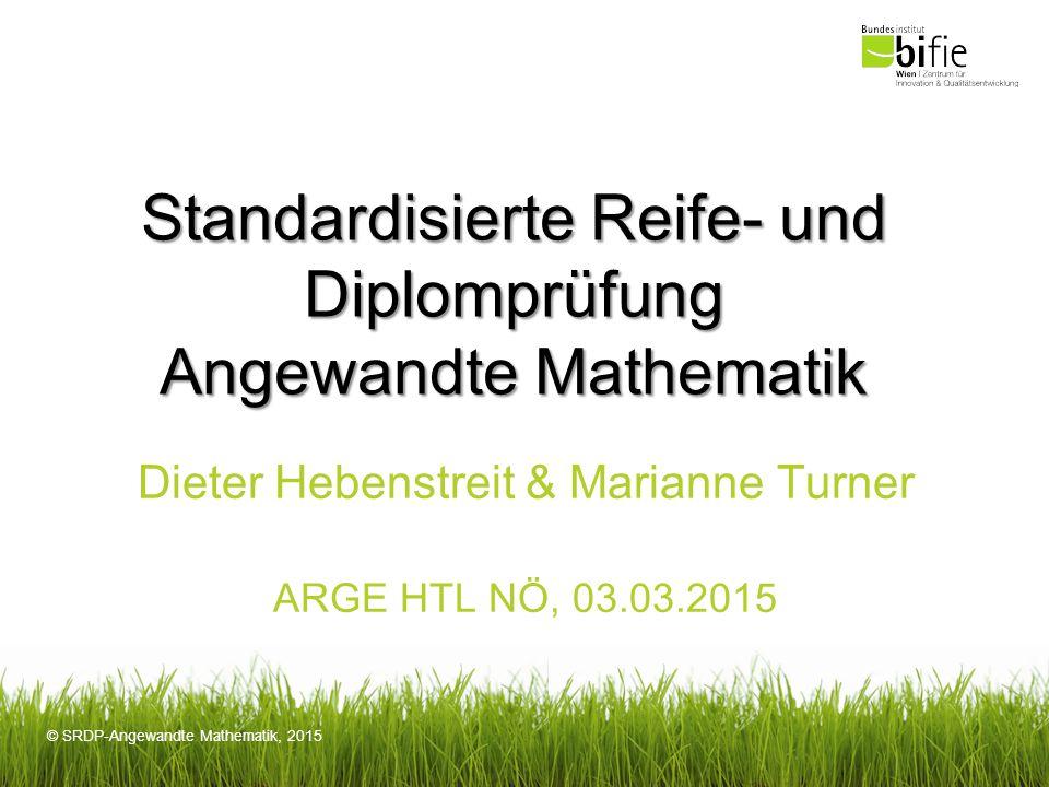 Standardisierte Reife- und Diplomprüfung Angewandte Mathematik