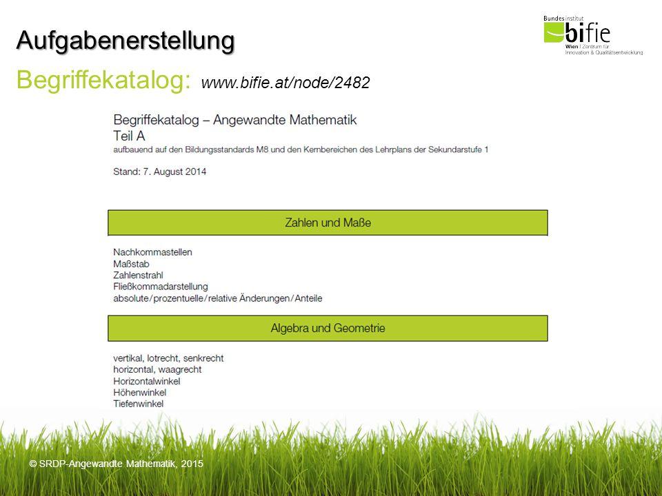 Aufgabenerstellung Begriffekatalog: www.bifie.at/node/2482
