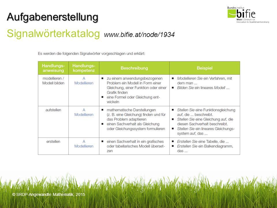Aufgabenerstellung Signalwörterkatalog www.bifie.at/node/1934