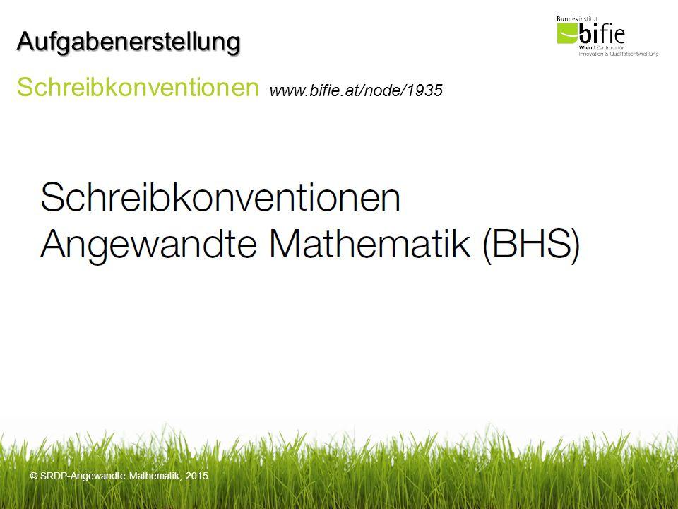 Aufgabenerstellung Schreibkonventionen www.bifie.at/node/1935
