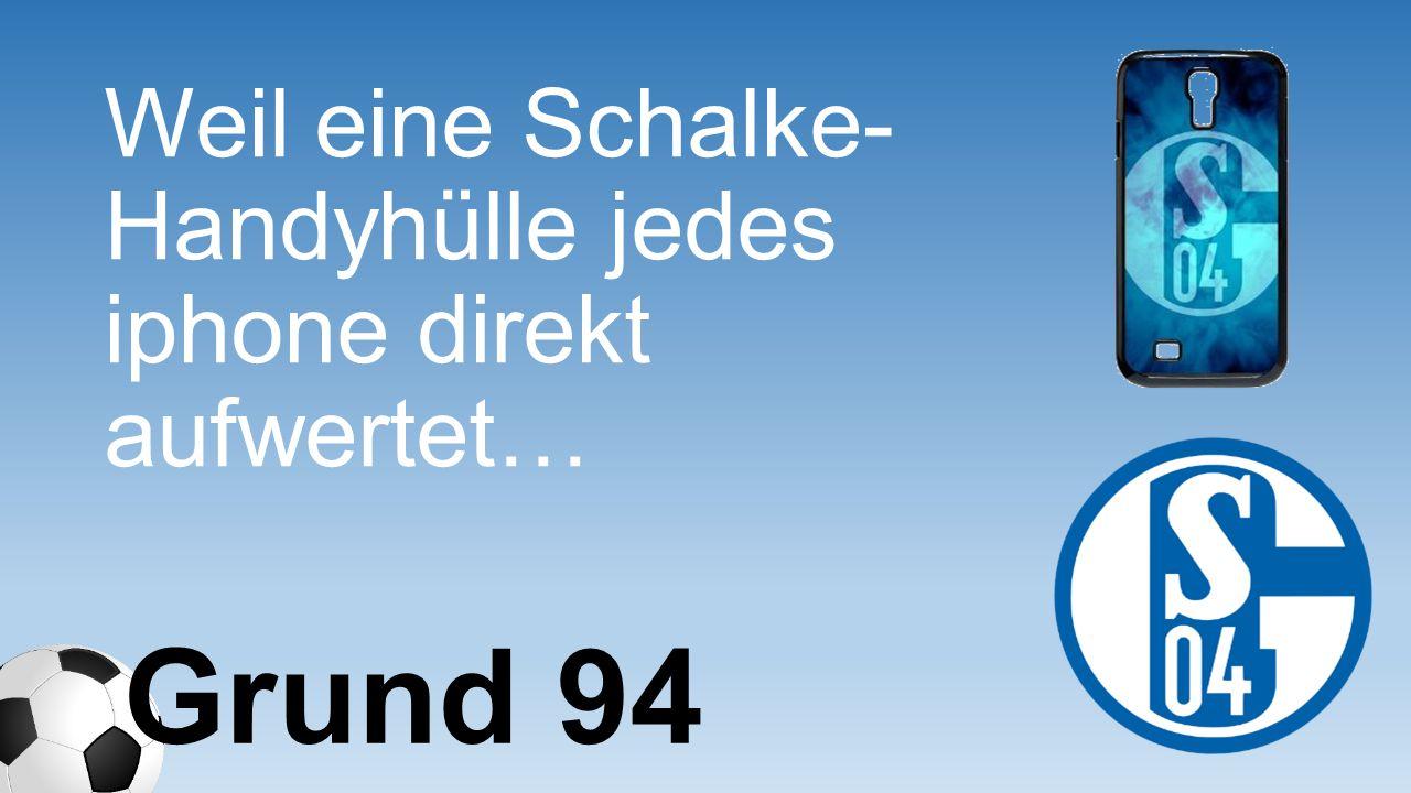 Weil eine Schalke- Handyhülle jedes iphone direkt aufwertet…
