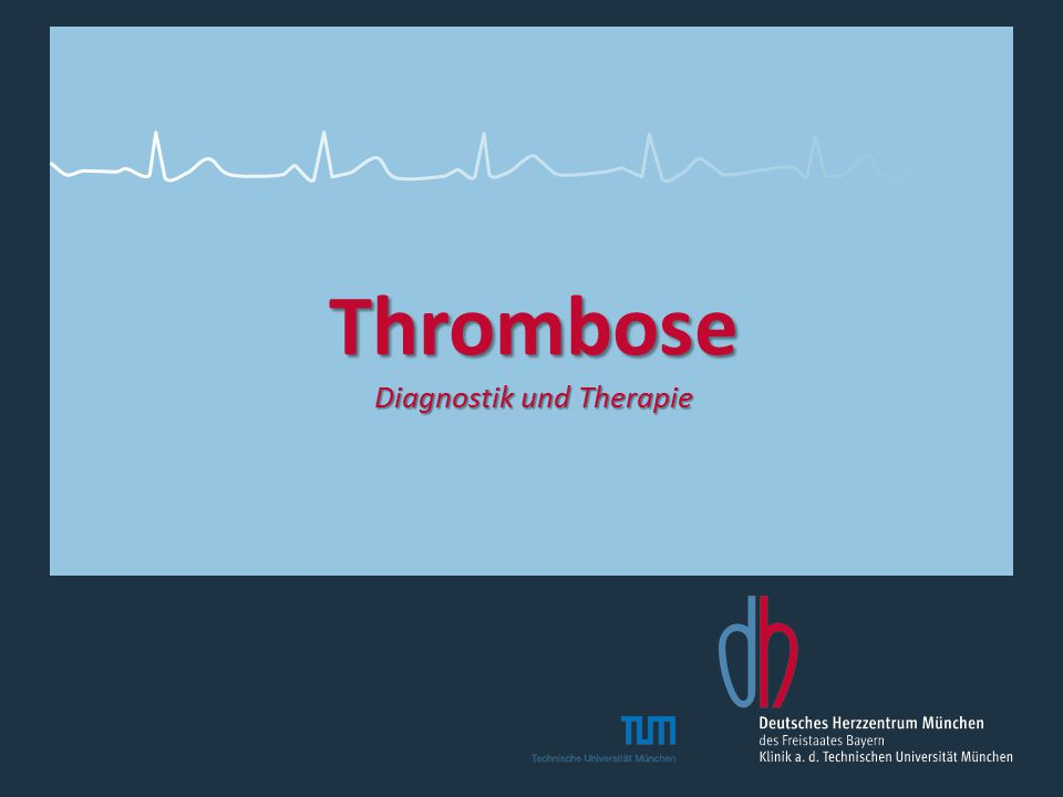 Thrombose Diagnostik und Therapie