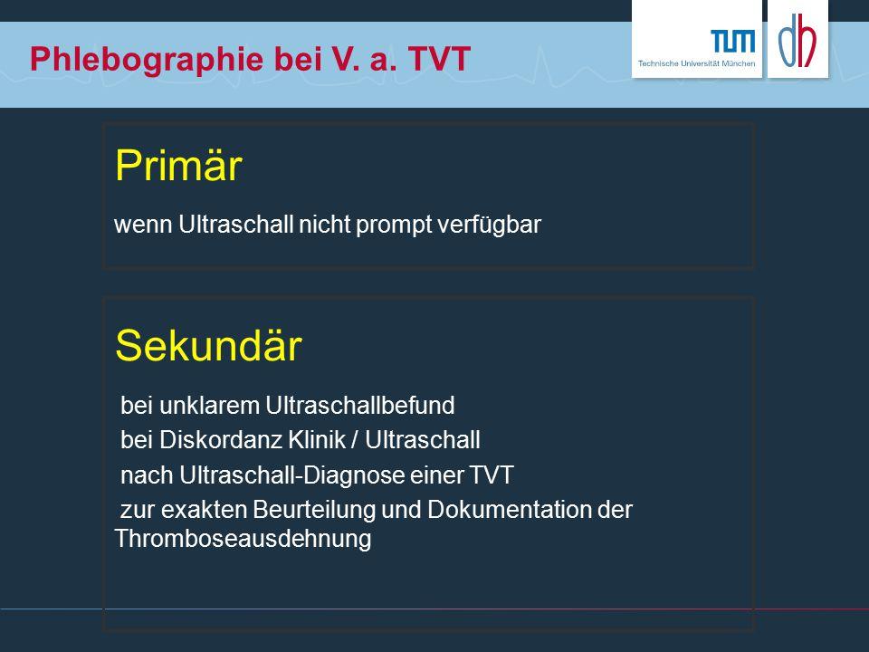 Phlebographie bei V. a. TVT