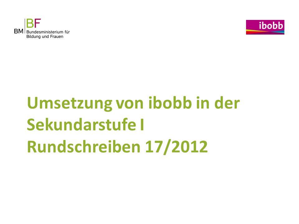 Umsetzung von ibobb in der Sekundarstufe I Rundschreiben 17/2012