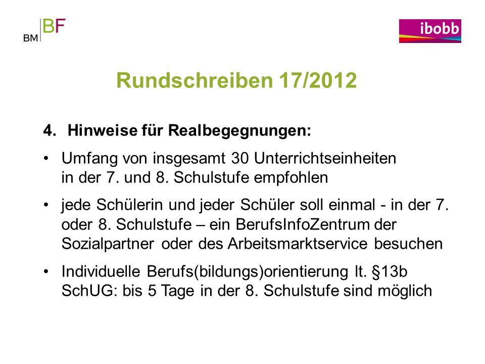 Rundschreiben 17/2012 Hinweise für Realbegegnungen: