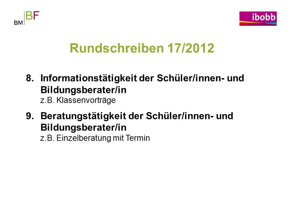 Rundschreiben 17/2012 Informationstätigkeit der Schüler/innen- und Bildungsberater/in z.B. Klassenvorträge.