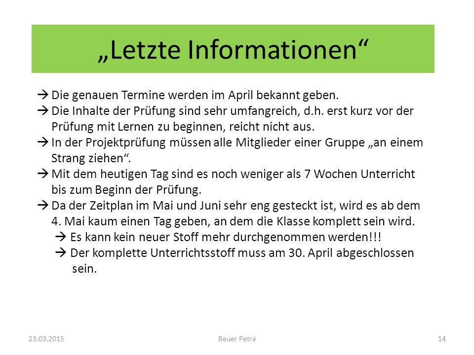 """""""Letzte Informationen"""
