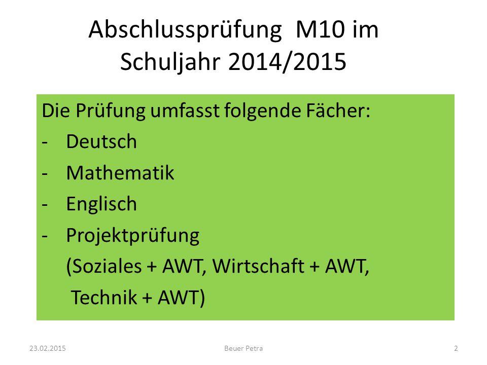 Abschlussprüfung M10 im Schuljahr 2014/2015