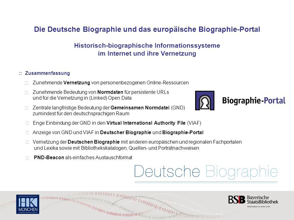 Die Deutsche Biographie und das europäische Biographie-Portal Historisch-biographische Informationssysteme im Internet und ihre Vernetzung