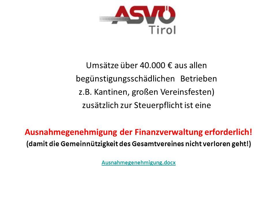 Ausnahmegenehmigung der Finanzverwaltung erforderlich!