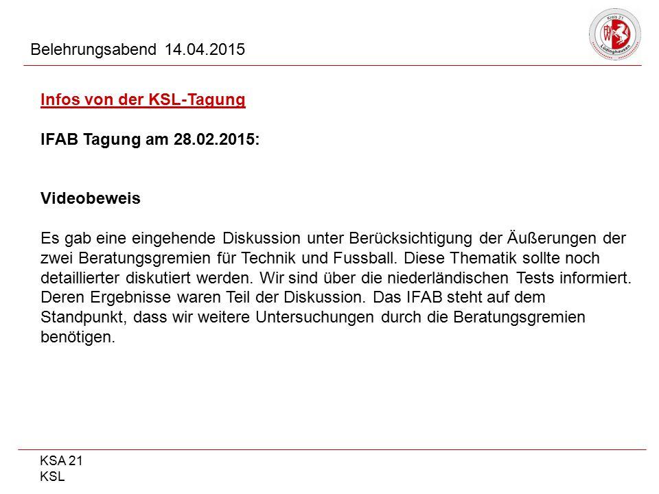 Infos von der KSL-Tagung IFAB Tagung am 28.02.2015: