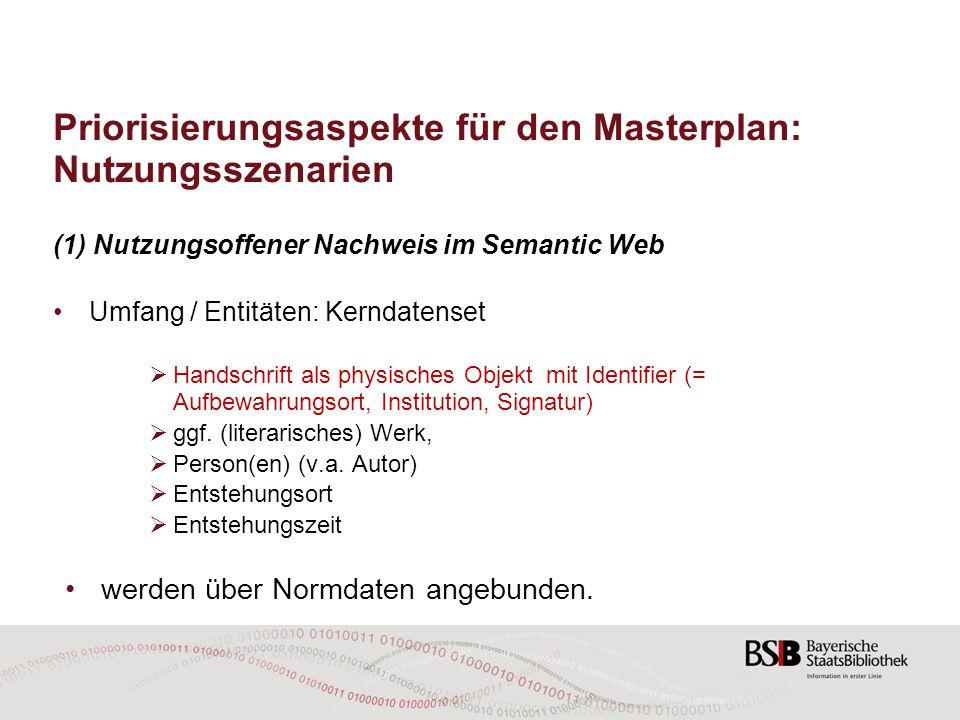 Priorisierungsaspekte für den Masterplan: Nutzungsszenarien