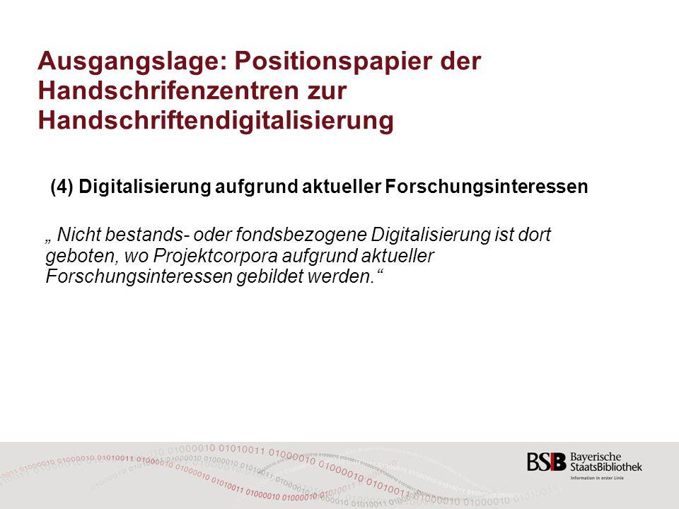 Ausgangslage: Positionspapier der Handschrifenzentren zur Handschriftendigitalisierung