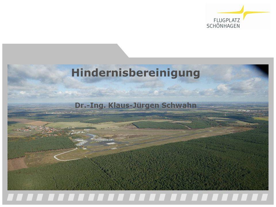 Hindernisbereinigung Dr.-Ing. Klaus-Jürgen Schwahn