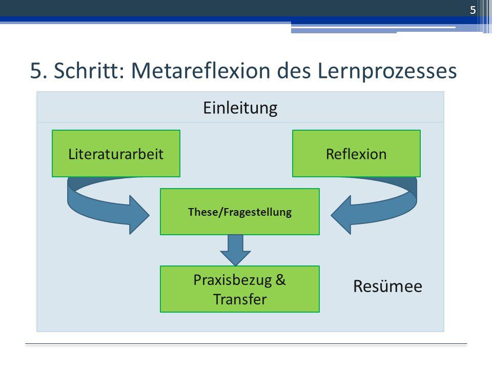 5. Schritt: Metareflexion des Lernprozesses