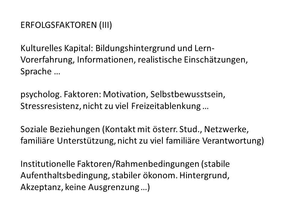 ERFOLGSFAKTOREN (III)