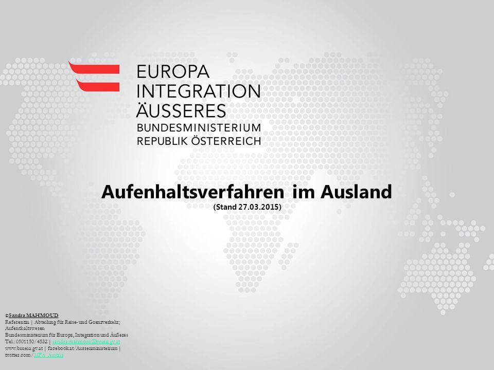Aufenhaltsverfahren im Ausland (Stand 27.03.2015)