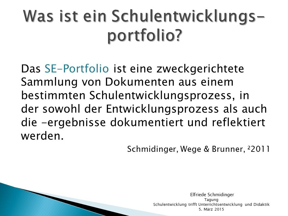 Was ist ein Schulentwicklungs- portfolio