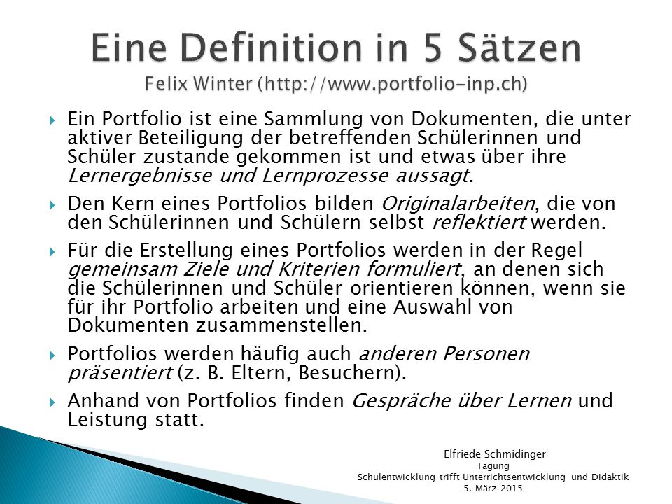 Eine Definition in 5 Sätzen Felix Winter (http://www.portfolio-inp.ch)
