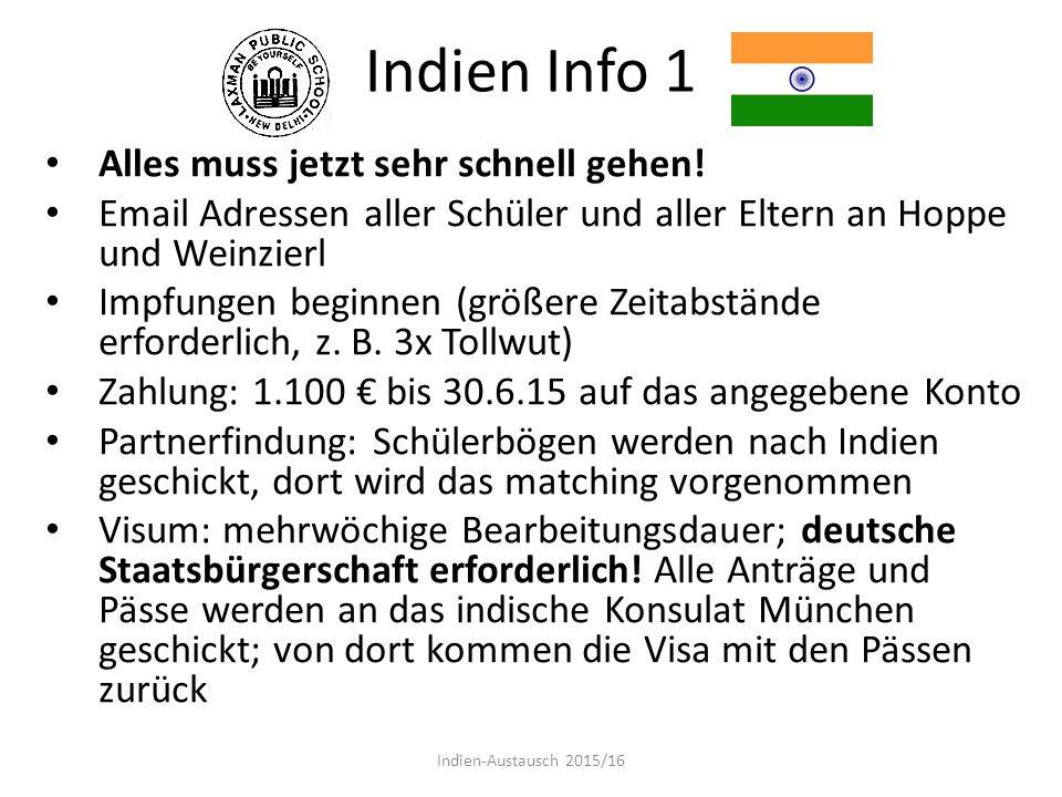 Indien Info 1 Alles muss jetzt sehr schnell gehen!