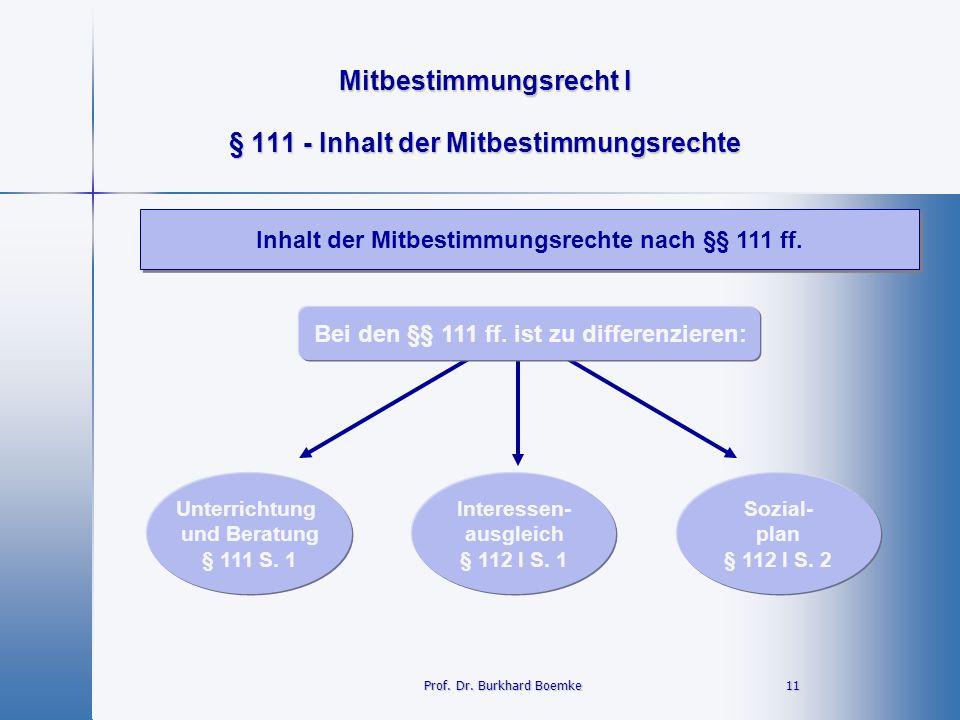§ 111 - Inhalt der Mitbestimmungsrechte