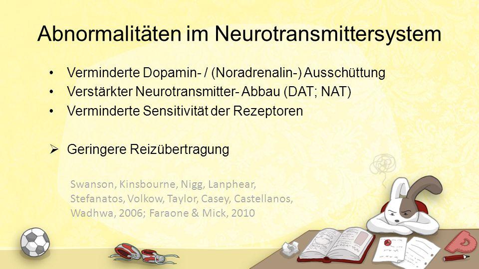 Abnormalitäten im Neurotransmittersystem