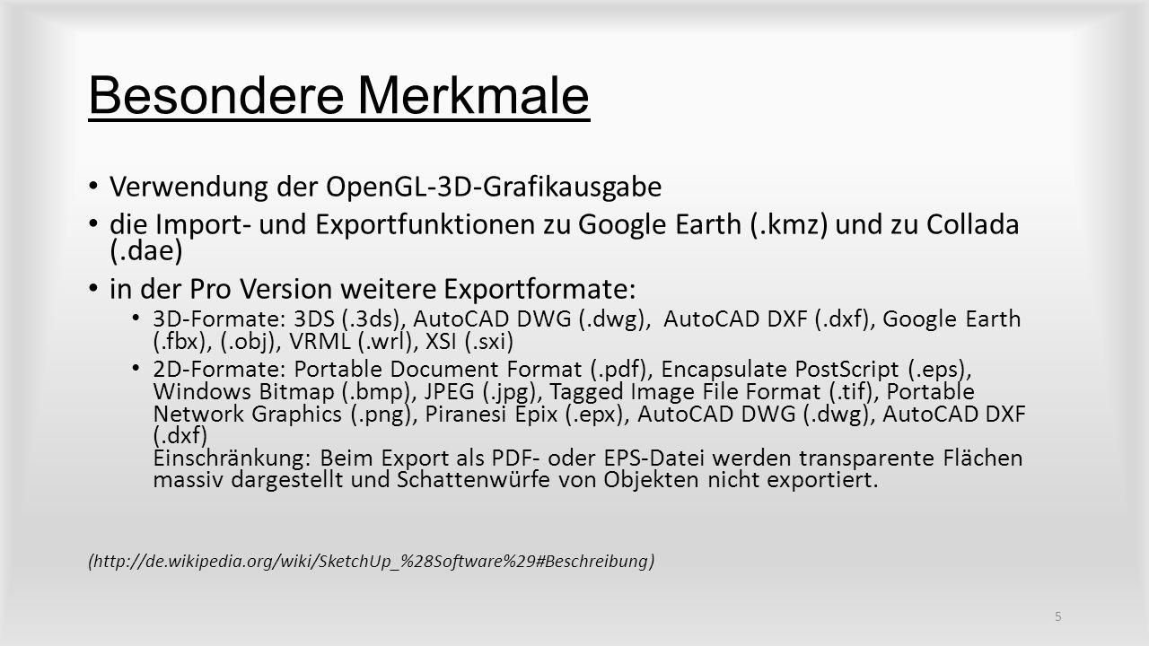 Besondere Merkmale Verwendung der OpenGL-3D-Grafikausgabe