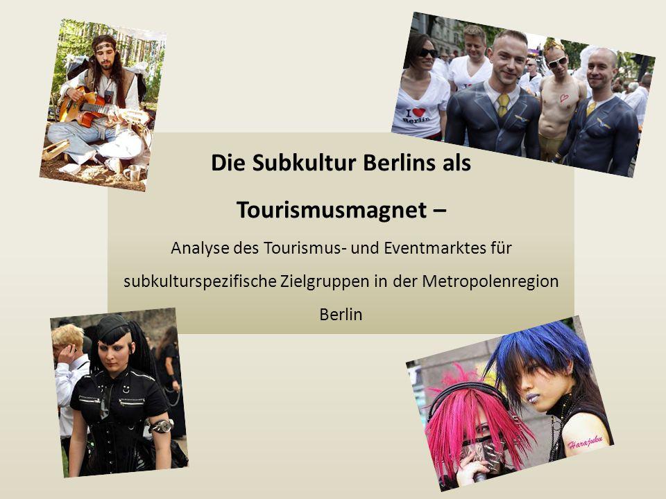 Die Subkultur Berlins als Tourismusmagnet –