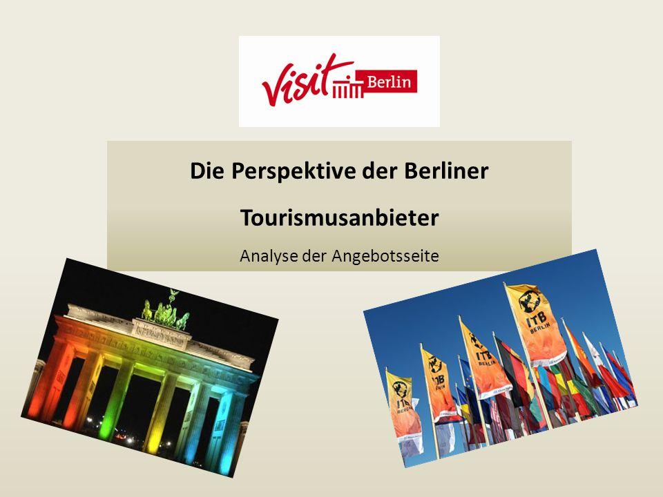 Die Perspektive der Berliner Tourismusanbieter