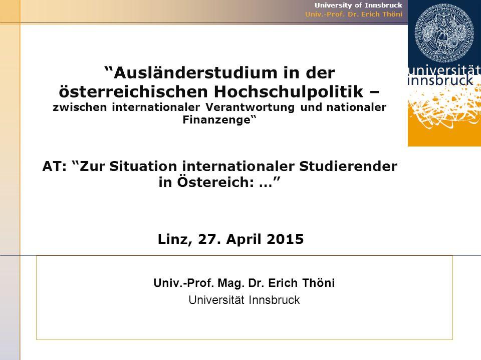 Univ.-Prof. Mag. Dr. Erich Thöni Universität Innsbruck