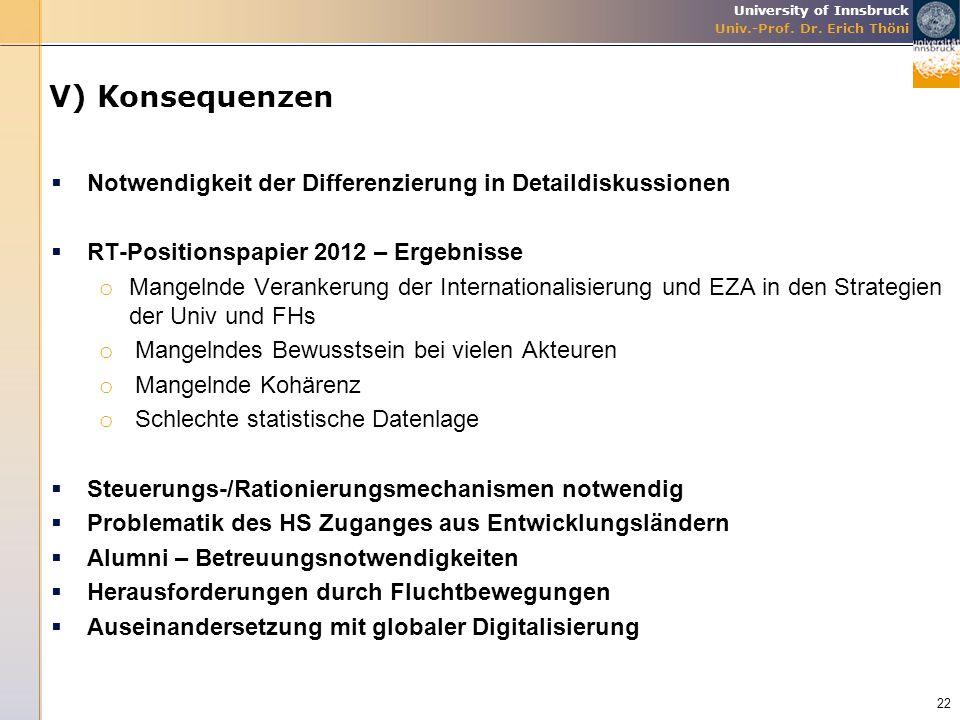 V) Konsequenzen Notwendigkeit der Differenzierung in Detaildiskussionen. RT-Positionspapier 2012 – Ergebnisse.