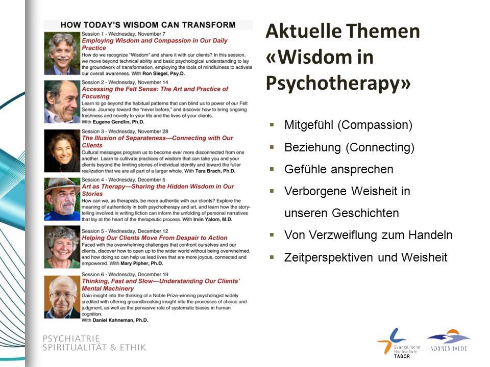 Aktuelle Themen «Wisdom in Psychotherapy»