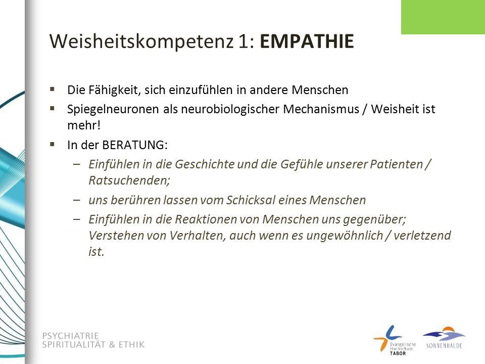 Weisheitskompetenz 1: EMPATHIE