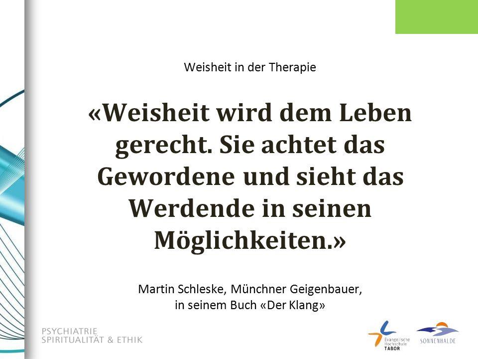 Weisheit in der Therapie