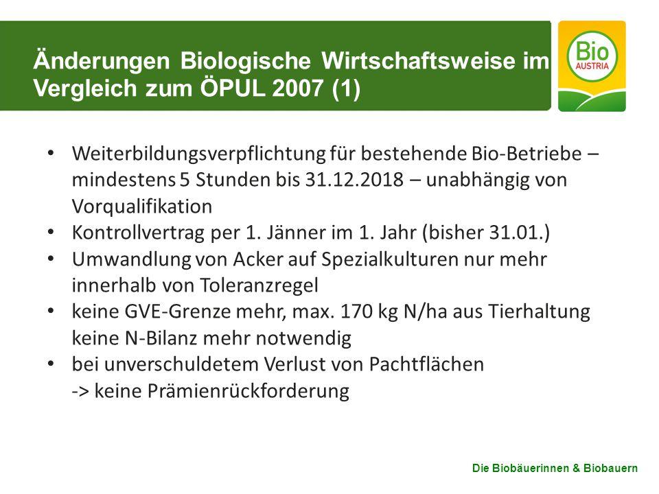 Änderungen Biologische Wirtschaftsweise im Vergleich zum ÖPUL 2007 (1)