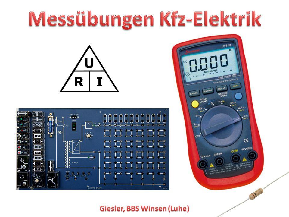 Messübungen Kfz-Elektrik Giesler, BBS Winsen (Luhe)