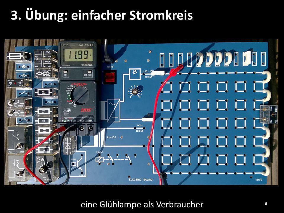 3. Übung: einfacher Stromkreis