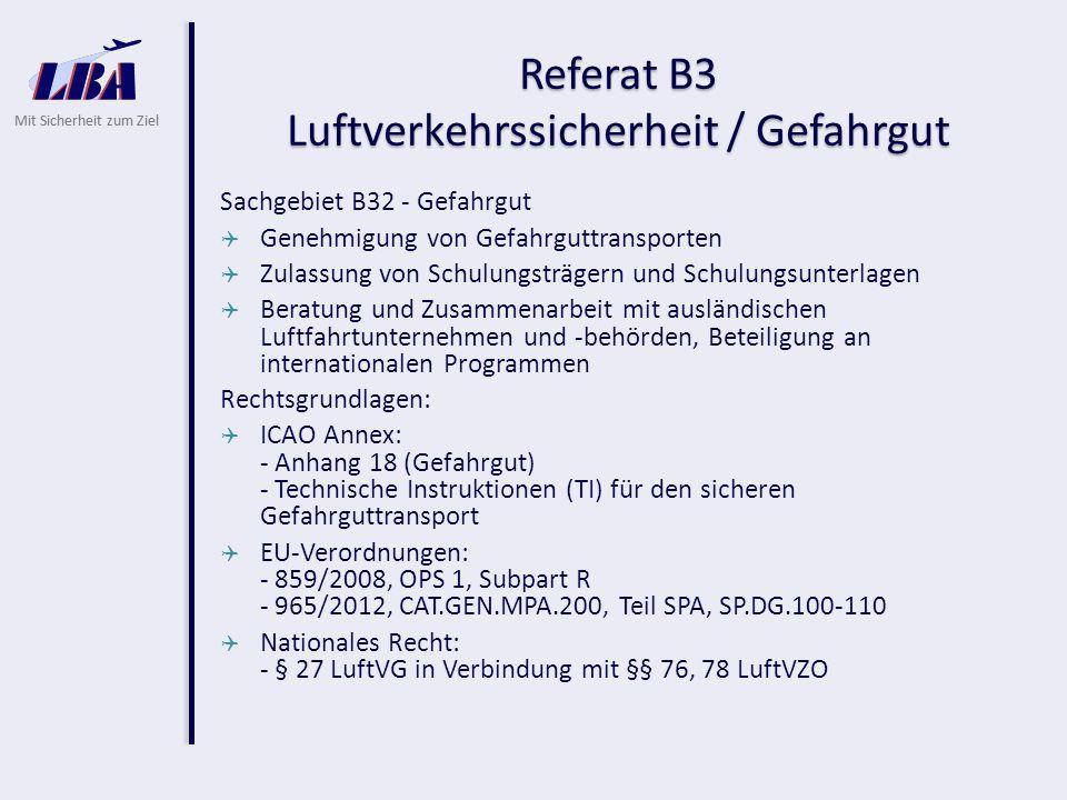 Referat B3 Luftverkehrssicherheit / Gefahrgut