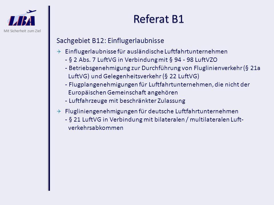 Referat B1 Sachgebiet B12: Einflugerlaubnisse