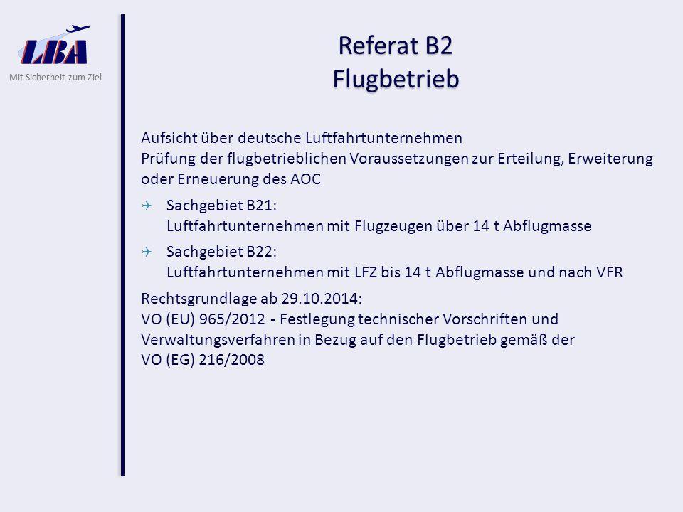 Referat B2 Flugbetrieb