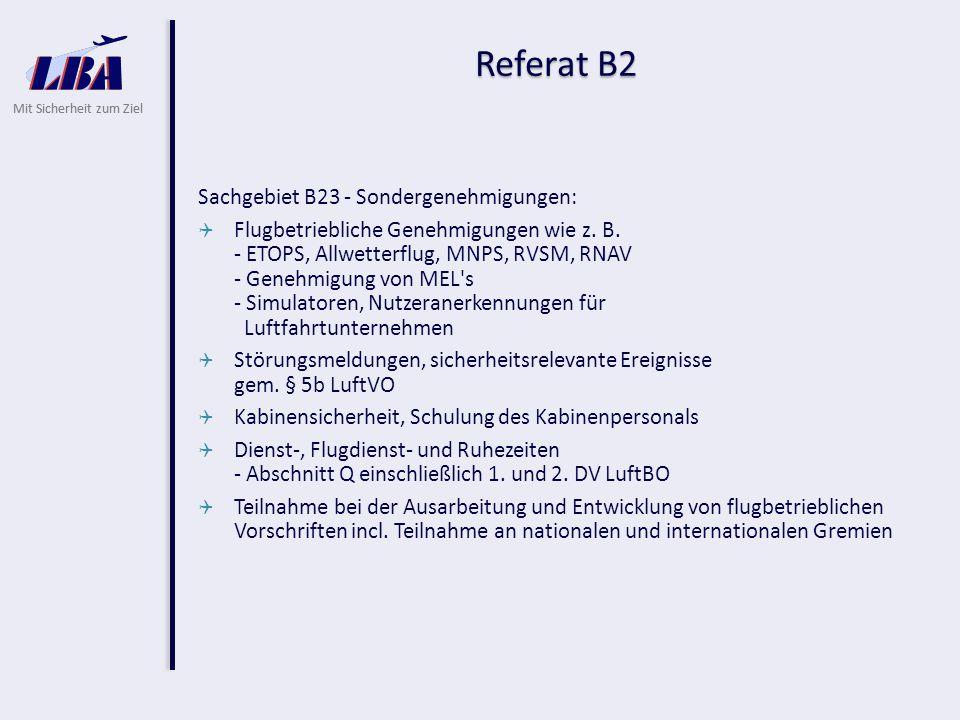 Referat B2 Sachgebiet B23 - Sondergenehmigungen: