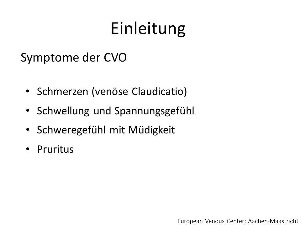 Einleitung Symptome der CVO Schmerzen (venöse Claudicatio)