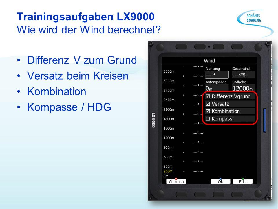 Trainingsaufgaben LX9000 Wie wird der Wind berechnet