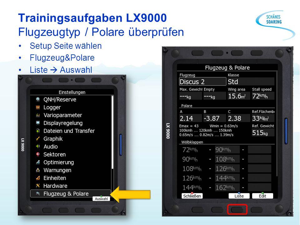 Trainingsaufgaben LX9000 Flugzeugtyp / Polare überprüfen
