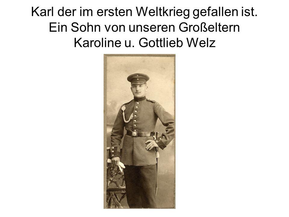 Karl der im ersten Weltkrieg gefallen ist