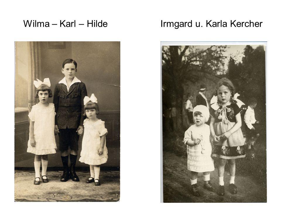 Irmgard u. Karla Kercher