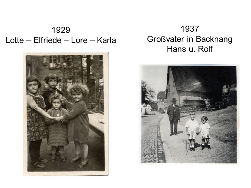 1929 Lotte – Elfriede – Lore – Karla