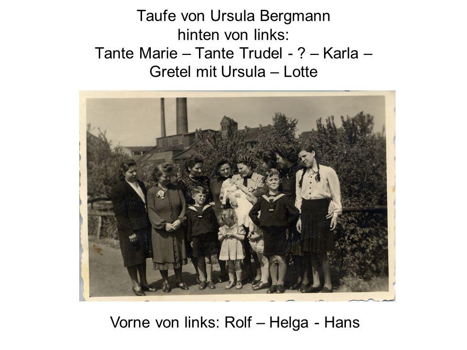 Vorne von links: Rolf – Helga - Hans