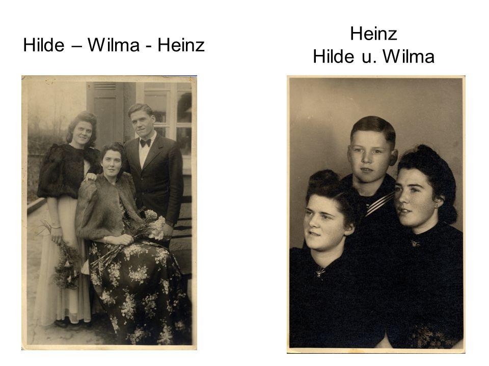 Heinz Hilde u. Wilma Hilde – Wilma - Heinz