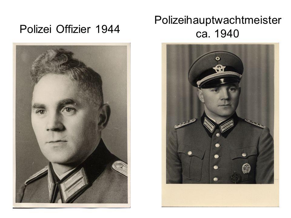 Polizeihauptwachtmeister ca. 1940